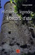 HISTOIRES ET LÉGENDES DES BALCONS D'AZUR