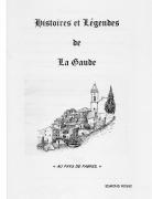 HISTOIRES ET LEGENDES DE LA GAUDE